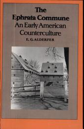 The Ephrata Commune: An Early American Counterculture