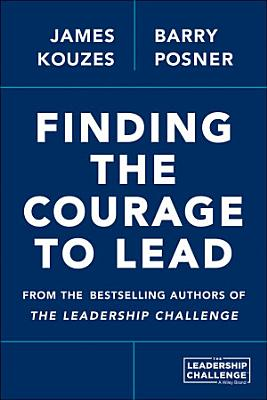 Finding the Courage to Lead