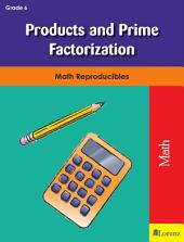 Products and Prime Factorization: Math Reproducibles