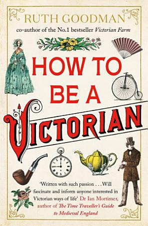 How to be a Victorian PDF