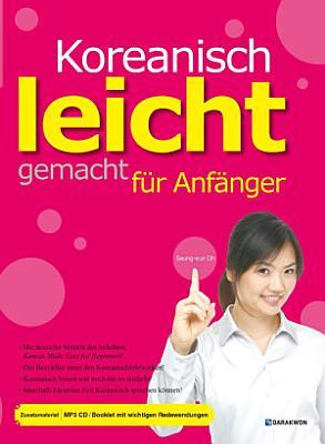 Koreanisch leicht gemacht f  r Anf  nger  Korean Made Easy for Beginners               PDF