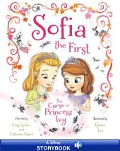 Sofia the First: The Curse of Princess Ivy: A Disney Read-Along