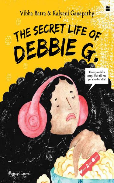 Download The Secret Life of Debbie G  Book