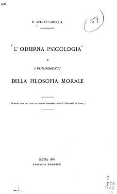 L odierna psicologia e i fondamenti della filosofia morale PDF