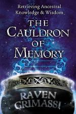 The Cauldron of Memory