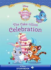 Whisker Haven Tales: Cake-tillion