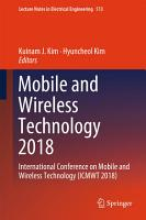 Mobile and Wireless Technology 2018 PDF