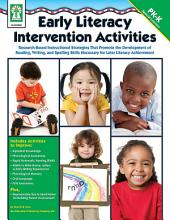 Early Literacy Intervention Activities, Grades PK - K