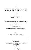 The Agamemnon of   schylus  tr  literally and rhythmically by W  Sewell PDF