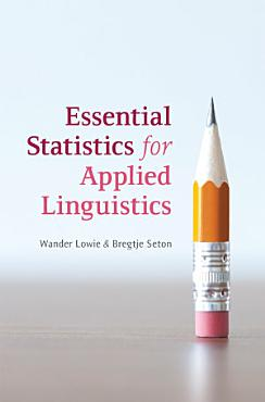 Essential Statistics for Applied Linguistics PDF