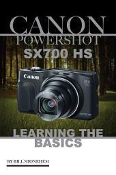 Canon Powershot Sx700 Hs: Learning the Basics