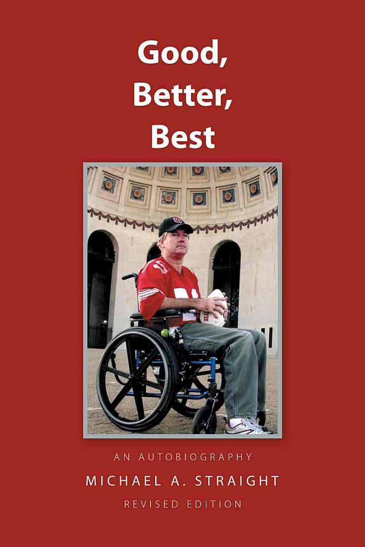 Good,Better,Best - an Autobiography