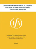 International Tax Problems of Charities and Other Private Institutions with Similar Tax Treatment PDF