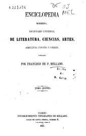 Enciclopedia moderna, 5: diccionario universal de literatura, ciencias, artes, agricultura, industria y comercio