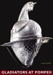 Gladiators at Pompeii PDF