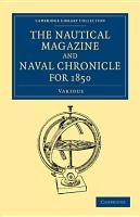 The Nautical Magazine and Naval Chronicle for 1850 PDF