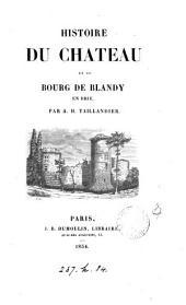 Histoire du château et du bourg de Blandy en Brie