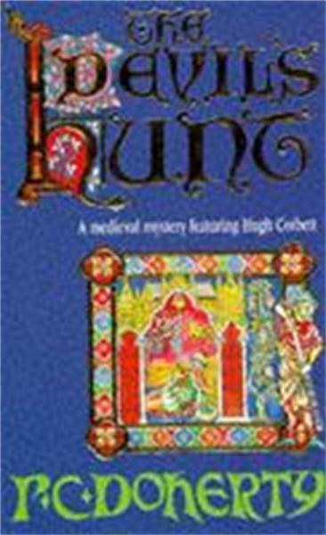 The Devil's Hunt (Hugh Corbett Mysteries, Book 10)