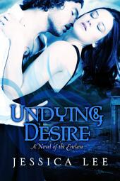 Undying Desire