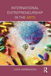 International Entrepreneurship in the Arts PDF