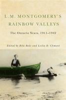 L M  Montgomery s Rainbow Valleys PDF
