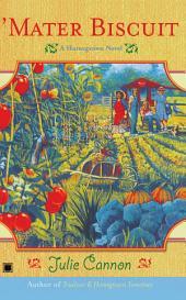 'Mater Biscuit: A Homegrown Novel