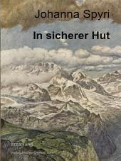 In sicherer Hut