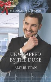 Unwrapped by the Duke
