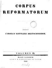 Philippi Melanthonis Opera quae supersunt omnia: Band 9