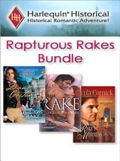 Rapturous Rakes Bundle: A Reputable Rake\The Rake's Mistress\The Rake