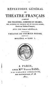 Répertoire général du Théâtre français: Molière, t. 24-27, Regnard. Théâtre du second ordre: t. 28-34, Tragédies I-VII