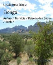 Erongo: Auf nach Namibia / Reise in den Süden / Buch 7