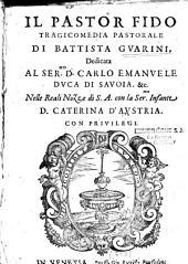 Il Pastor fido, tragicomedia pastorale di Battista Guarini...