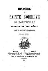 Histoire de Sainte Godelive de Ghistelles: légende du XIe siècle
