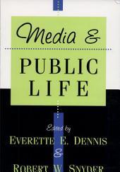Media and Public Life