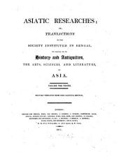 Asiatic researches or transactions of the Society instituted in Bengal, for inquiring into the history and antiquities, the arts, sciences, and literature, of Asia: Volume 10