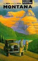 The WPA Guide to 1930s Montana PDF