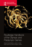 Routledge Handbook of the Olympic and Paralympic Games