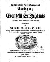 D. Siegmund Jacob Baumgartens Auslegung des Evangelii St. Johannis