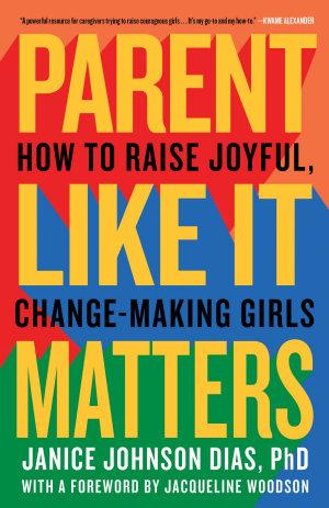 Parent Like It Matters