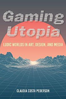 Gaming Utopia PDF