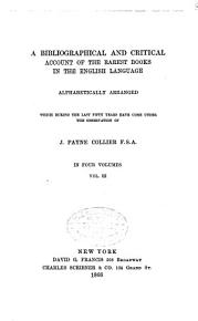 A Bibliographical and Critical Account of the Rarest Books in the English Language  Nash Rush PDF