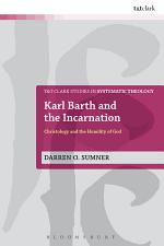Karl Barth and the Incarnation
