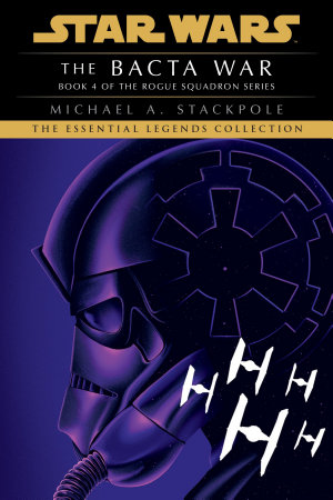 The Bacta War  Star Wars Legends  X Wing