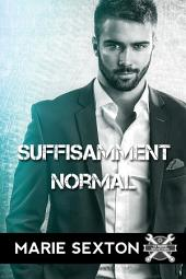 Suffisamment normal: Édition 2