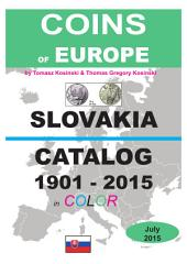 Coins of SLOVAKIA 1901-2015: Coins of Europe Catalog 1901-2015