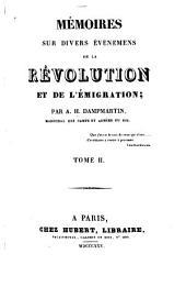 Mémoires sur divers événemens de la Révolution et de l'émigration: Volume2