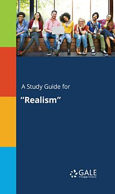 A Study Guide for  Realism