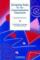 Designing Tasks for the Communicative Classroom PDF