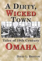 A Dirty Wicked Town Book PDF